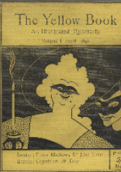 """Front cover of volume 1 of the illustrated periodical """"The Yellow Book."""" Published by the Bodley Head in April of the year 1894, the cover is a bright yellow colour and has """"The Yellow Book"""" written at the top in large font. There is a picture of two women, one in the foreground and on in the back, who are both wearing masks. The background behind them is black. The woman who is the focus of the image has curly white hair and is smiling. The woman behind her has more of a mischievous expression."""